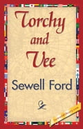 Torchy and Vee - Ford, Sewell