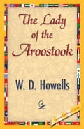 The Lady of the Aroostook - Howells, W.D.