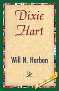 Dixie Hart - Harben, Will N.