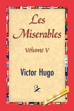 Les Miserables, Volume V - Hugo, Victor