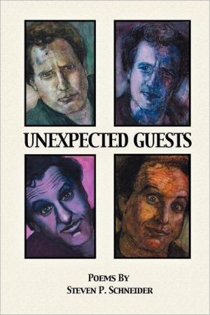 UNEXPECTED GUESTS - Steven P Schneider