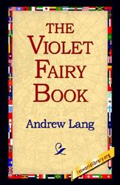 The Violet Fairy Book - Lang, Andrew / 1st World Publishing