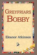 Atkinson, Eleanor: Greyfriars Bobby