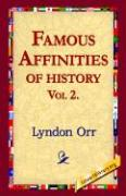 Famous Affinities of History, Vol 2