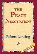 Lansing, Robert: The Peace Negotiations
