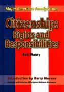 Citizenship: Rights and Responsibilities