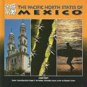 The Pacific North States of Mexico