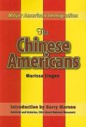 The Chinese Americans (Major American Immigration)