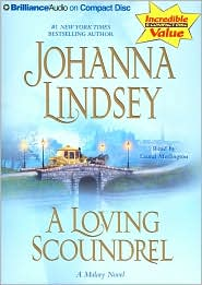 A Loving Scoundrel: Malory Family Series - Johanna Lindsey, Read by Laural Merlington