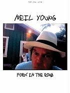 Neil Young: Fork in the Road