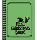 The Real Christmas Book - B Flat Edition - Hal Leonard Corp