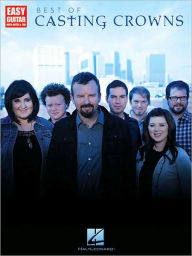 Best of Casting Crowns: Easy Guitar with Notes and Tab - Casting Casting Crowns
