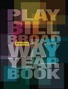 The Playbill Broadway Yearbook: June 2008 to May 2009