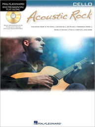 Acoustic Rock - Instrumental Play-Along for Cello - Hal Leonard Corp.