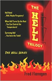 The Hell Trilogy - Fred Flanagan