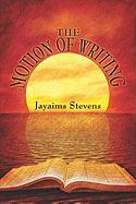 The Motion of Writing