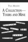 A Collection-Yours and Mine