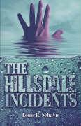 The Hillsdale Incidents