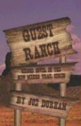 Guest Ranch: Second Novel in the New Mexico Trail Series