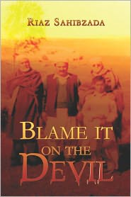 Blame It On The Devil - Riaz Sahibzada