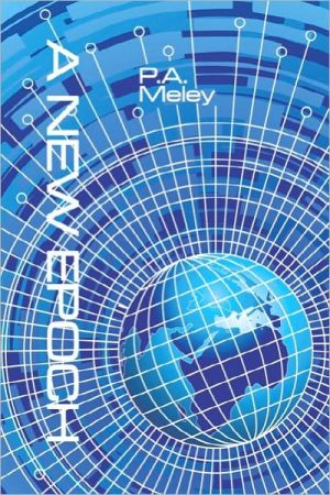 A New Epoch - P.A. Meley