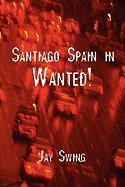 Santiago Spain in: Wanted!