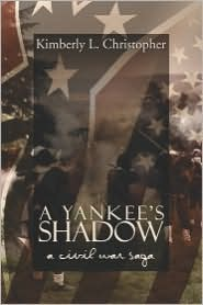 A Yankee's Shadow - Kimberly L. Christopher