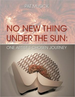 No New Thing Under The Sun