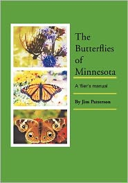 The Butterflies Of Minnesota - Jim Patterson