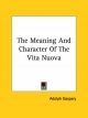 Meaning and Character of the Vita Nuova - Adolph Gaspary
