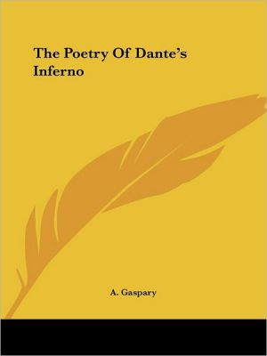 Poetry of Dante's Inferno - Adolph Gaspary