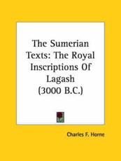 The Sumerian Texts - Horne, Charles F. (EDT)
