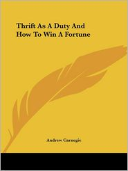 Thrift as a Duty and how to Win a Fortun