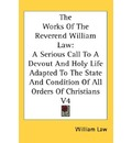 The Works of the Reverend William Law - William Law