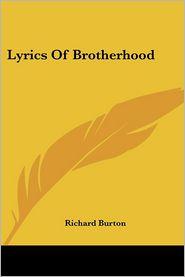 Lyrics Of Brotherhood - Richard Burton