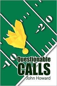 Questionable Calls - John Howard