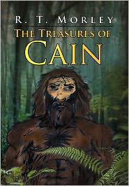 The Treasures Of Cain - R. T. Morley