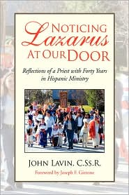 Noticing Lazarus At Our Door - John Lavin