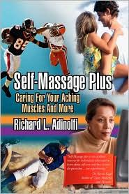 Self-Massage Plus - Richard L. Adinolfi