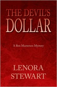 The Devil's Dollar - Lenora Stewart