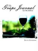 The Grape Journal: 750 ML Edition