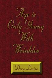 Age Is Only Young with Wrinkles - Leviss, Dory