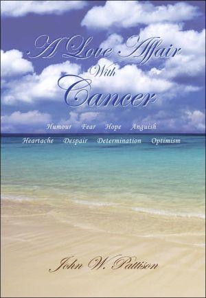 A Love Affair with Cancer