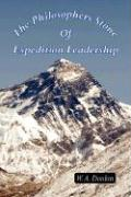 The Philosophers Stone of Expedition Leadership