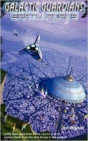 Galactic Guardians: Earth Force - Jon Ramer