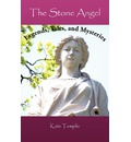 The Stone Angel - Kate Templin