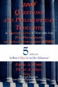 2006 Questions and Philosophical Thoughts: A Chronological Listing of Verses Taken from Five Foundations of Human Development