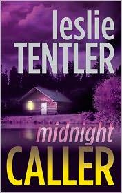 Midnight Caller (Chasing Evil Trilogy #1) - Leslie Tentler