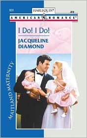 I Do! I Do!: Maitland Maternity - Jacqueline Diamond