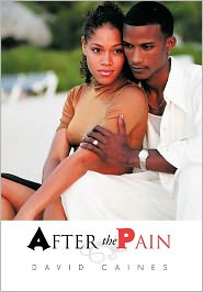 After The Pain - David Caines